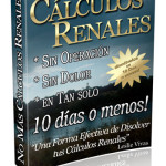 tratamiento calculos renalesElimina Calculos Renales En 10 Dias O Menos